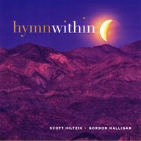 Hymn Within Scott Hiltzik