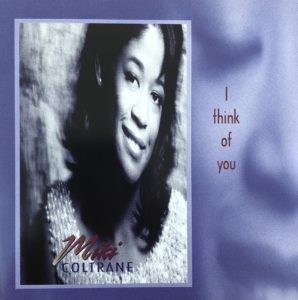 "Miki Coltrane – ""I Think of You"" Twentieth Anniversary Release"